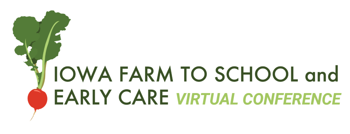 Iowa Farm to School and Early Care virtual conference.