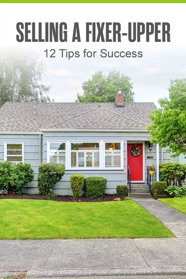 Pinterest Graphic: Selling a Fixer-Upper: 12 Tips for Success
