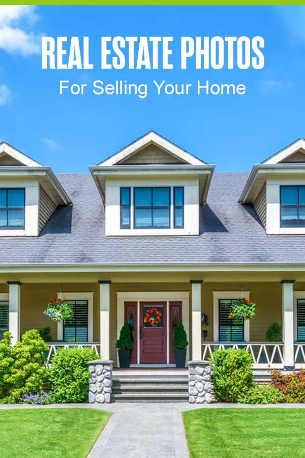 Pinterest Graphic: Real Estate Photos for Selling Your Home