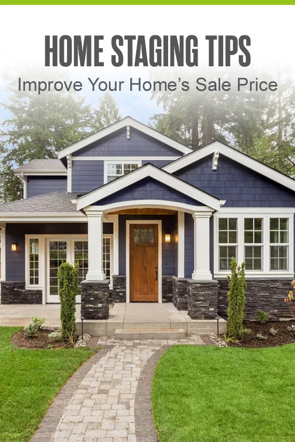 Pinterest Graphic: Home Staging Tips: Improve Your Home's Sale Price