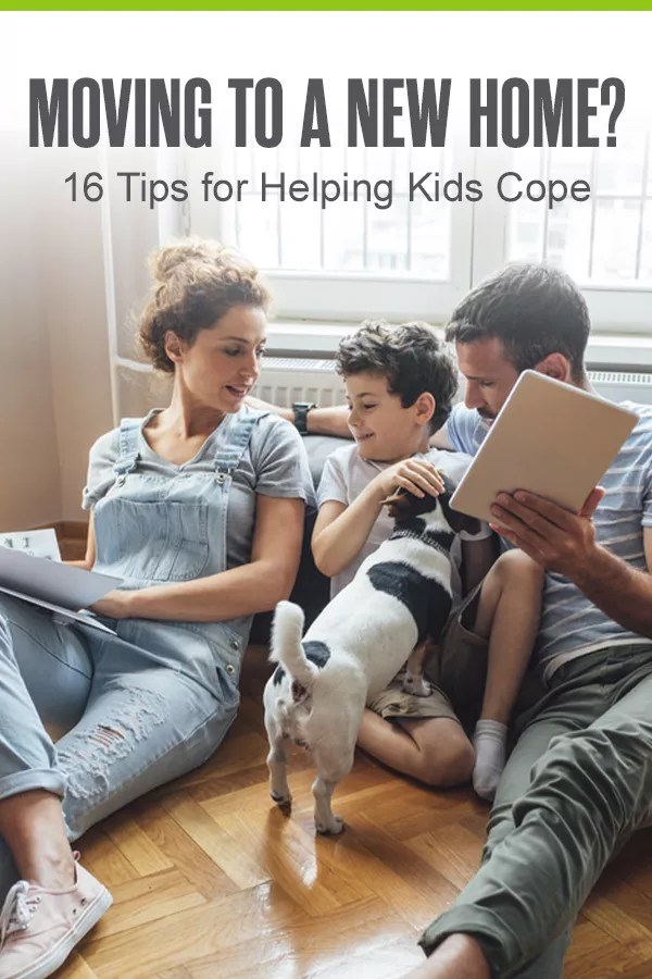 Pinterest Graphic: Moving to a New Home? 16 Tips for Helping Kids Cope