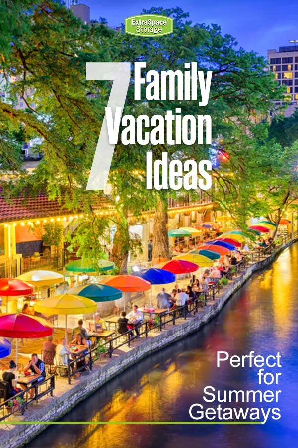 7 Vacation Ideas for Families