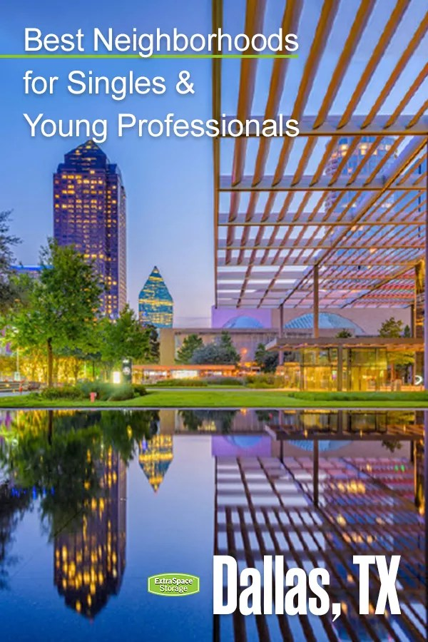 Best Neighborhoods for Singles & Young Professionals in Dallas
