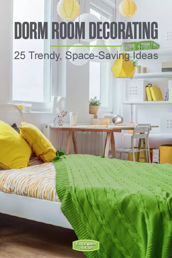 25 Stylish & Functional Dorm Room Decor Ideas | Extra Space ...