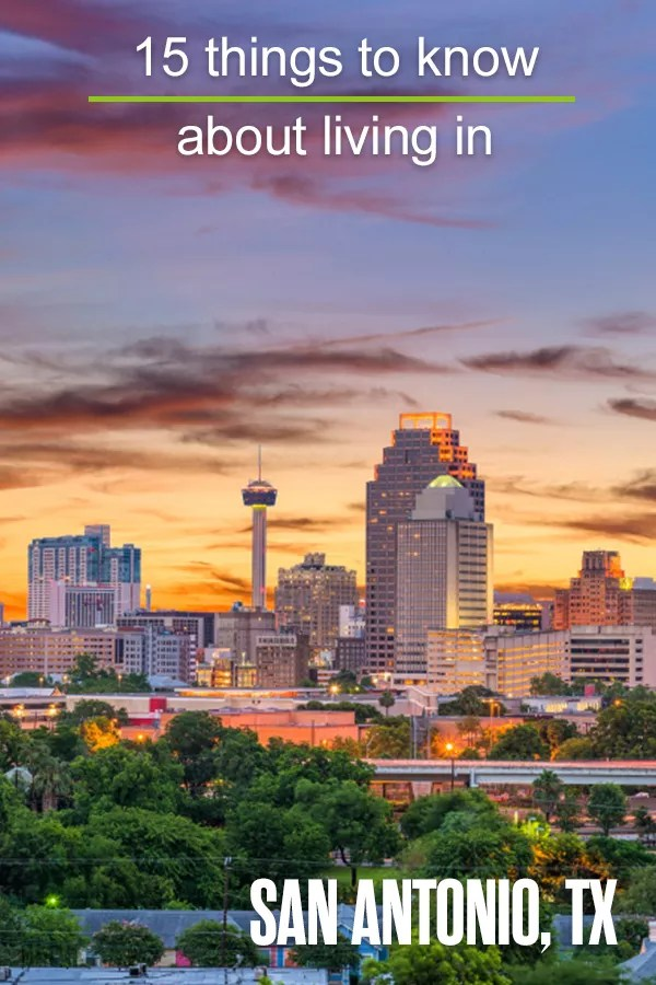 15 Things to Know About San Antonio