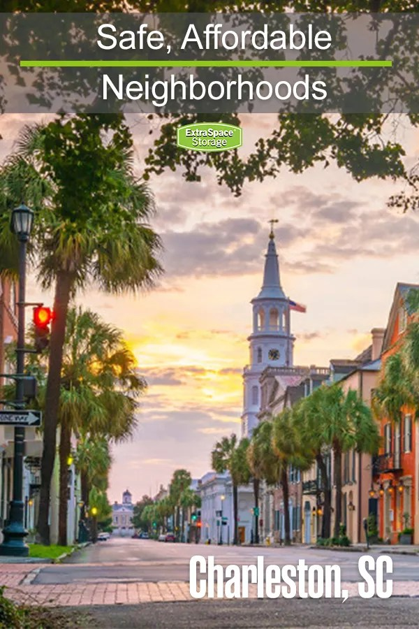 Safe, Affordable Neighborhoods in Charleston, SC
