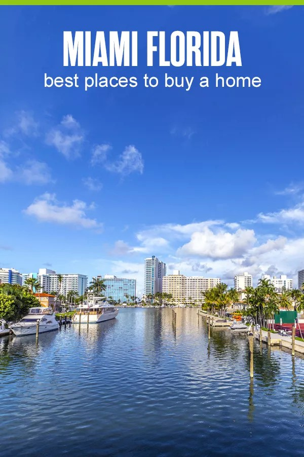 Best Places to Buy a Home in Miami