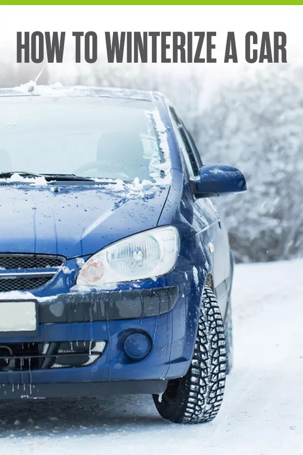 How to Winterize a Car