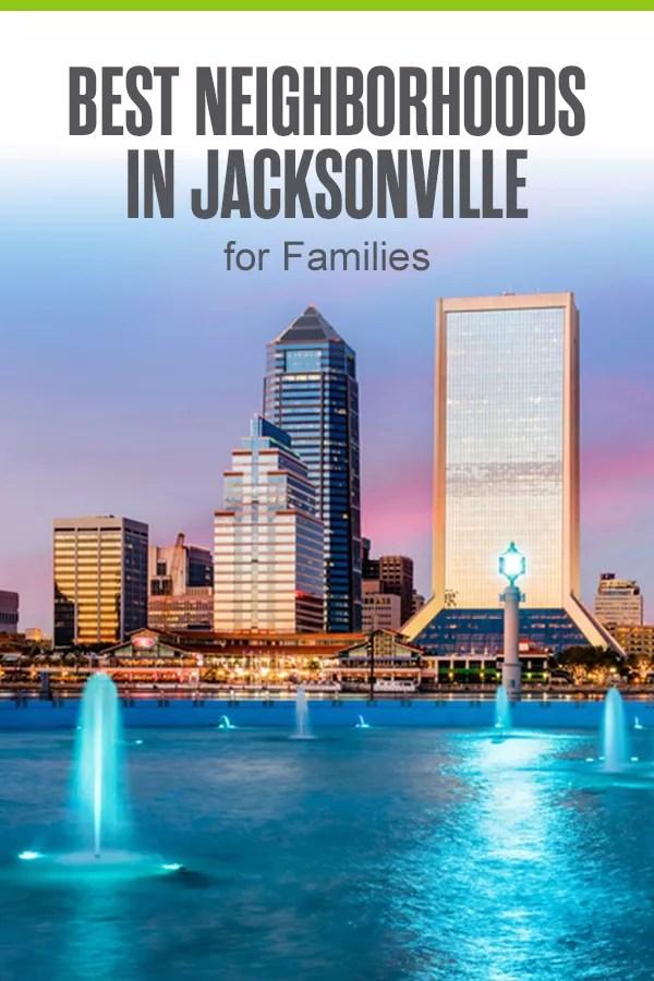 Best Jacksonville Neighborhoods for Families