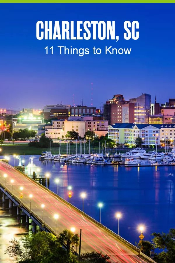 Things to Know About Charleston, SC