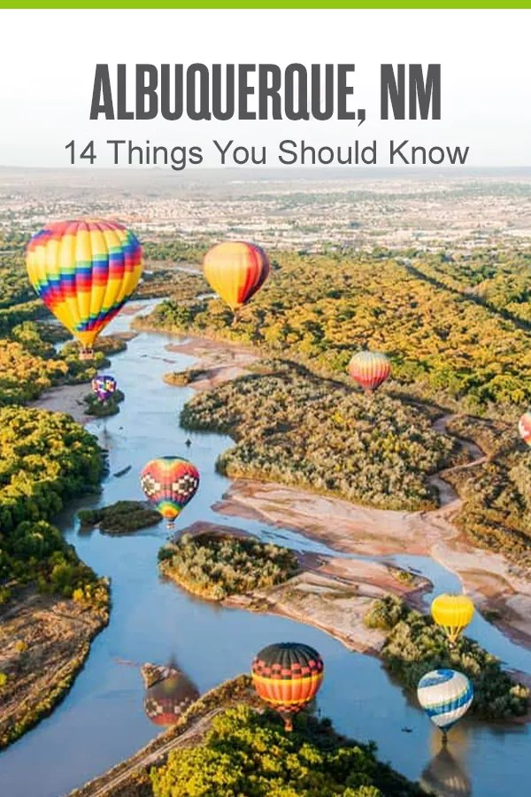 14 Things to Know About Living in Albuquerque