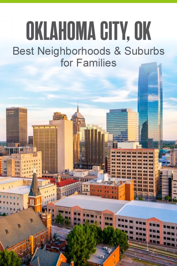 Best Neighborhoods & Suburbs for Families in Oklahoma City
