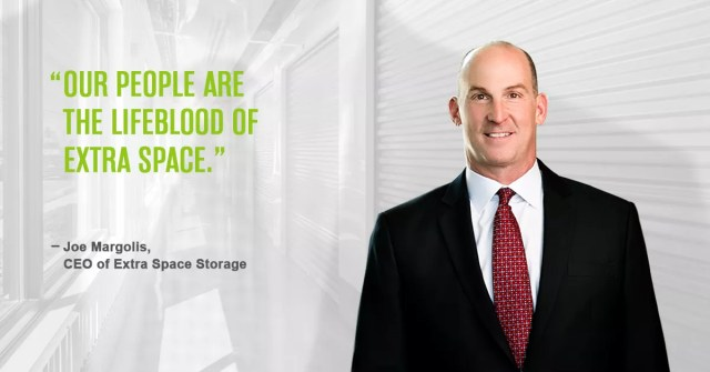"""""""Our people are the lifeblood of Extra Space,"""" says CEO Joe Margolis"""