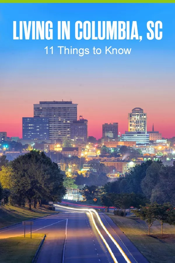 Pinterest Graphic: Living in Columbia, SC: 11 Things to Know