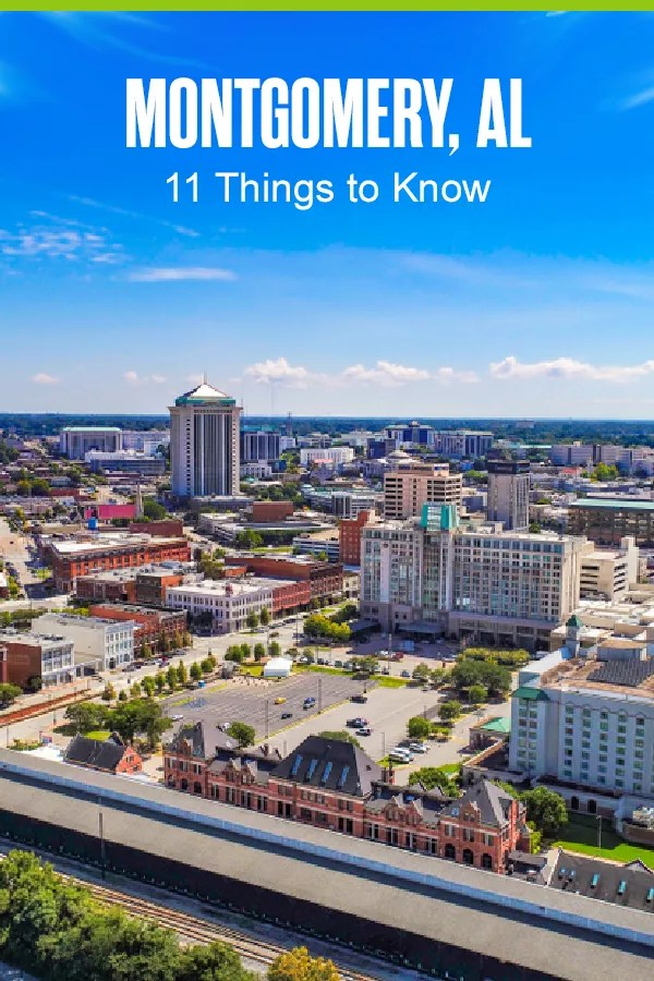Pinterest Graphic: Montgomery, AL: 11 Things to Know