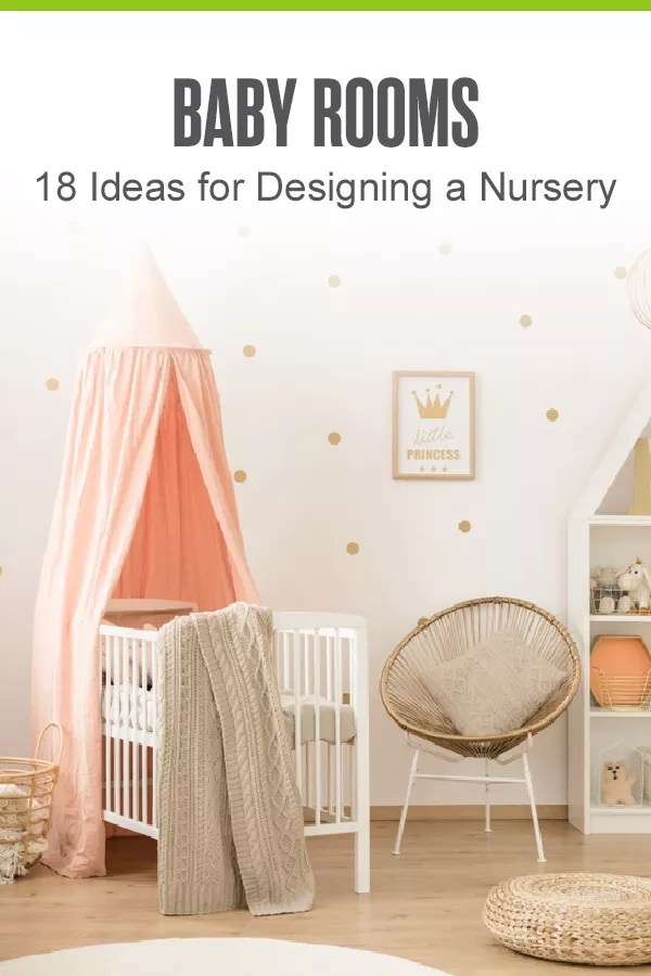Pinterest Graphic: Baby Rooms: 18 Ideas for Designing a Nursery