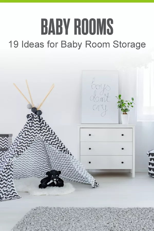 Pinterest Graphic: Baby Rooms: 19 Ideas for Baby Room Storage