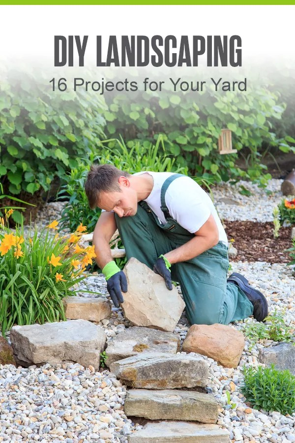 Pinterest Graphic: DIY Landscaping: 16 Projects for Your Yard