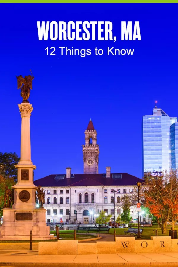 Pinterest Graphic: Worcester, MA: 12 Things to Know