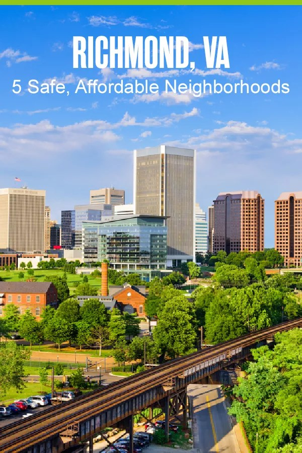 Pinterest Graphic: Richmond, VA: 5 Safe, Affordable Neighborhoods