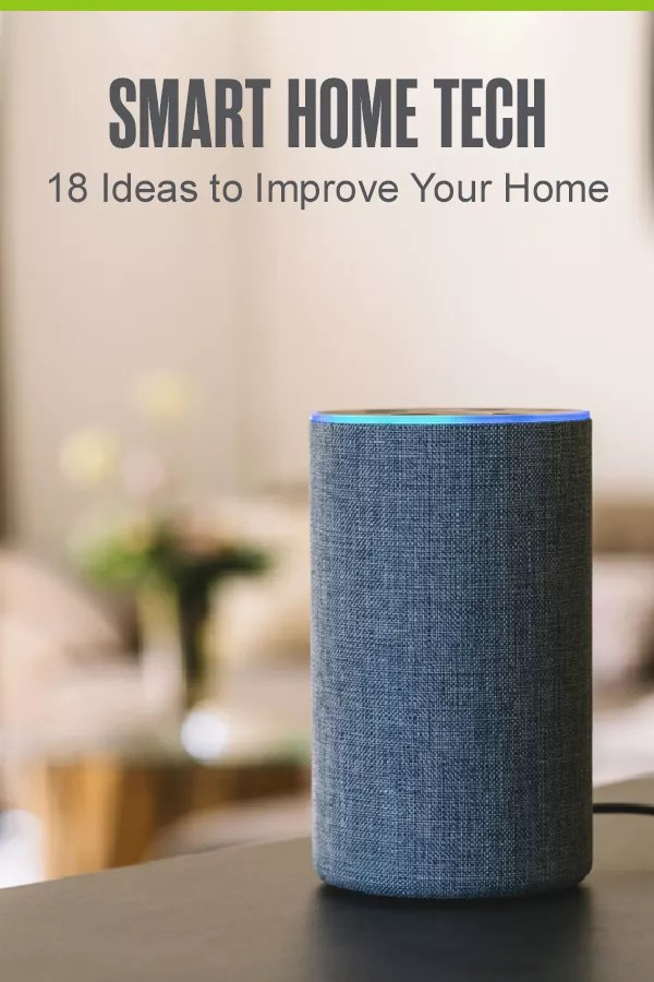 Pinterest Graphic: Smart Home Tech: 18 Ideas to Improve Your Home