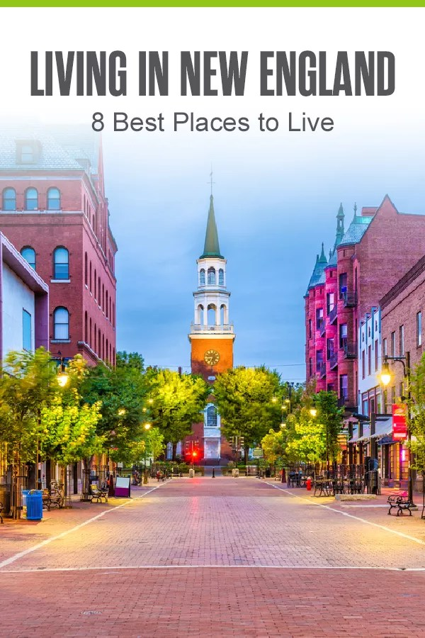 Pinterest Image: Living in New England: 5 Best Places to Live