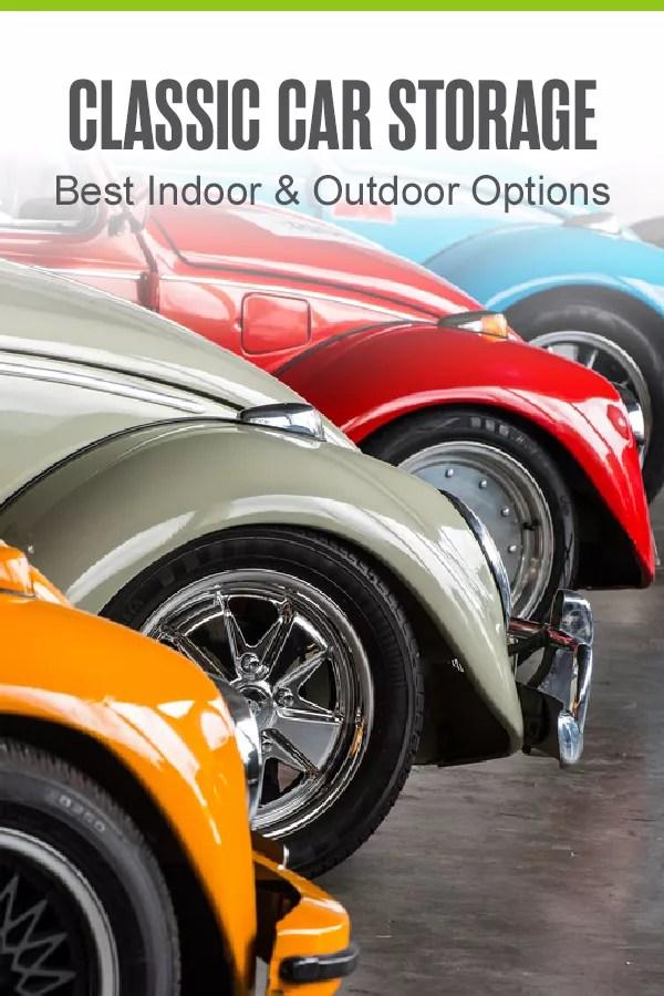 Pinterest Graphic: Classic Car Storage: Best Indoor & Outdoor Options