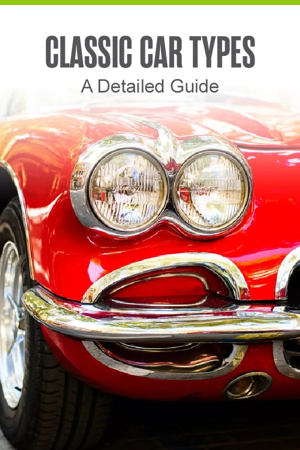 Pinterest Graphic: Classic Car Types: A Detailed Guide