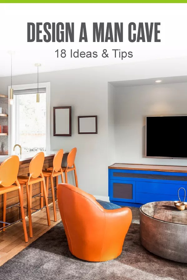 Pinterest Graphic: Design A Man Cave: 18 Ideas & Tips