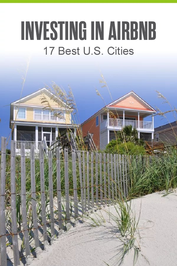 Pinterest Image: Investing in Airbnb: 17 Best U.S. Cities