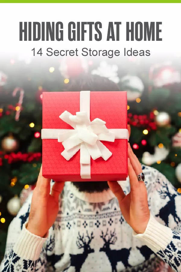 Pinterest: Hiding Gifts At Home: 14 Secret Storage Ideas: Extra Space Storage