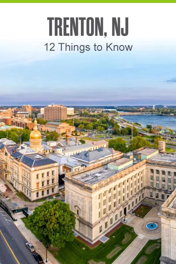 Pinterest Graphic: Trenton, NJ: 12 Things to Know