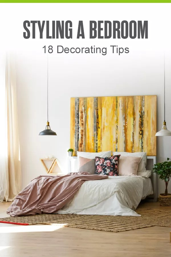 Pinterest Image: Styling a Bedroom: 18 Decorating Tips: Extra Space Storage