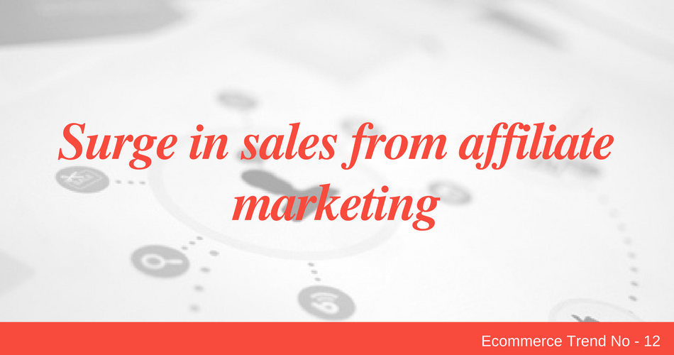 Surge in sales from affiliate marketing