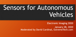 The Sensors for Autonomouse Vehicles panel was a featured session at Electronic Imaging 2020.
