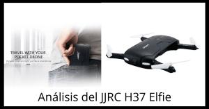 JJRC H37 Elfie. Review del drone selfie plegable