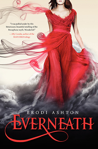 Everneath by Brodi Ashton   Book Review
