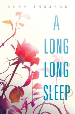 A Long, Long Sleep by Anna Sheehan | Book Review