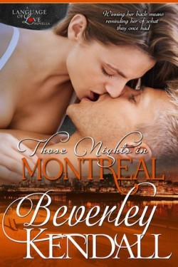 Those Nights in Montreal by Beverley Kendall | Book Review