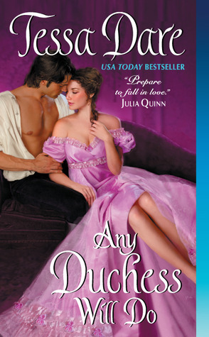 Any Duchess Will Do by Tessa Dare   Book Review