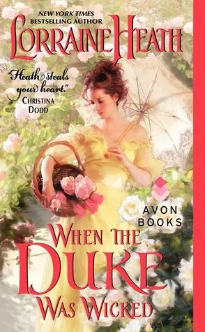 When the Duke was Wicked by Lorraine Heath | Book Review