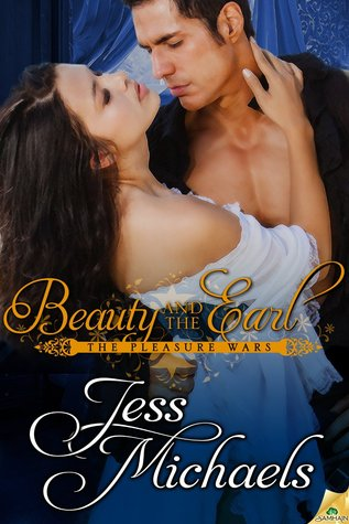 Beauty and the Earl by Jess Michaels   Book Review + Giveaway