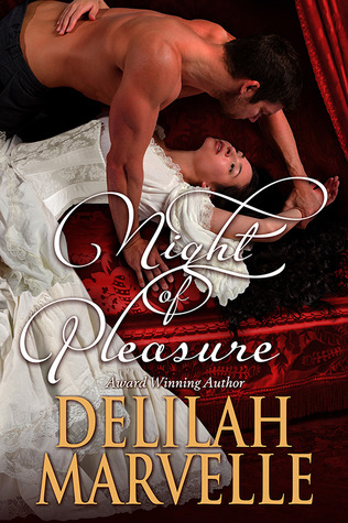 Night of Pleasure by Delilah Marvelle | Book Review