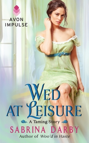 Wed at Leisure by Sabrina Darby | Book Review