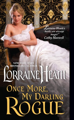 Once More, My Darling Rogue by Lorraine Heath | Book Review + Giveaway
