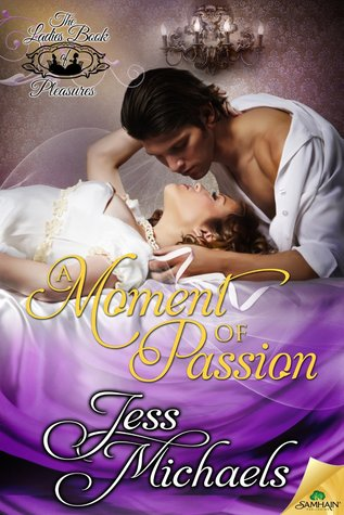 A Moment of Passion by Jess Michaels | Book Review