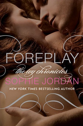 Foreplay by Sophie Jordan | Book Review
