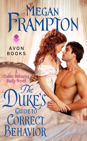 The Duke's Guide to Correct Behavior by Megan Frampton   Book Review + Giveaway