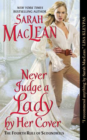 Never Judge a Lady by Her Cover by Sarah MacLean | Book Review