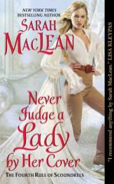 Never Judge a Lady by Her Cover by Sarah MacLean